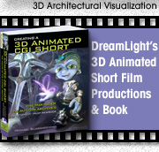 Click to view DreamLight's award-winning 3D animated CGI short films and book about creating 3D animated CGI short films.